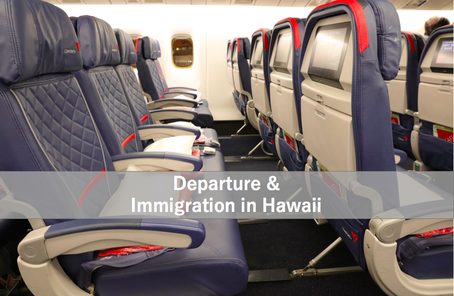 Departure&immigration in Hawaii
