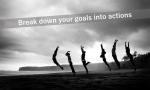 「夢」は細分化して「目標」、「行動」へ落とし込むと達成できる