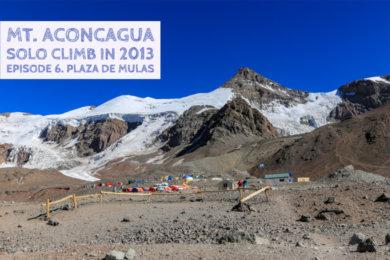 アコンカグア登山ベースキャンプ プラザ・デ・ムーラス